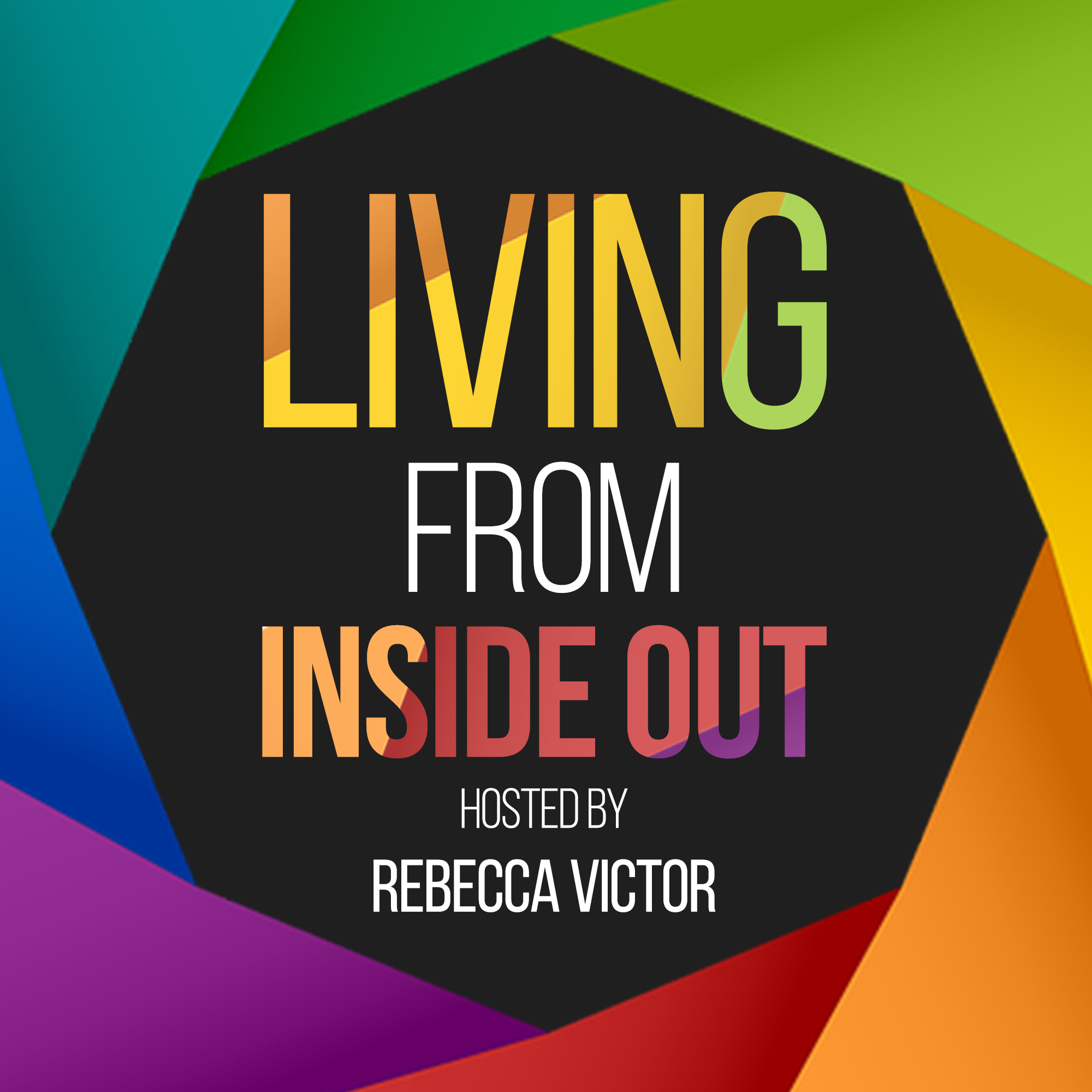 Living from Inside Out