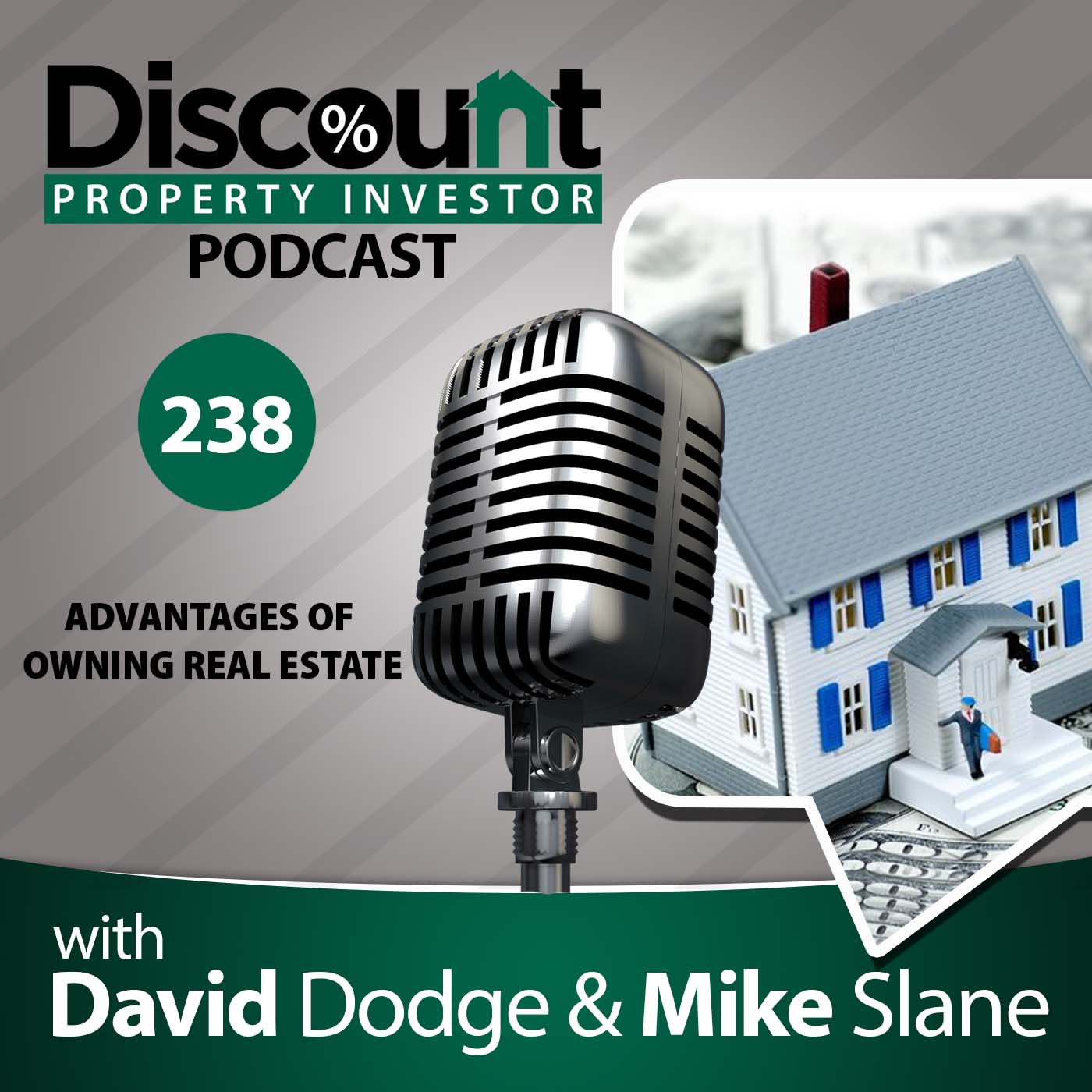 Episode 238: Advantages of Owning Real Estate