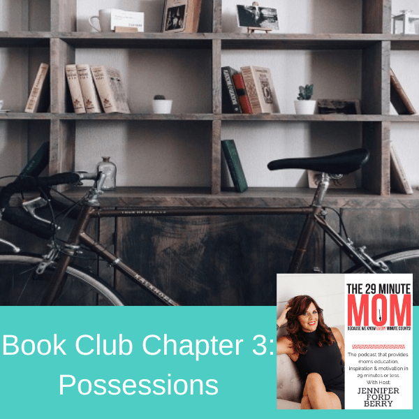 PISODE 86: Book Club Chapter 3: Possessions